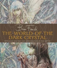 Link to an enlarged image of World of the Dark Crystal -- Hardback