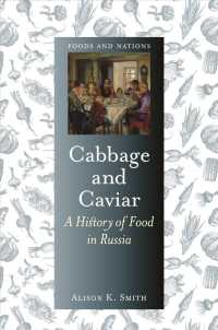 Link to an enlarged image of Cabbage and Caviar : A History of Food in Russia