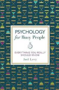 Link to an enlarged image of Psychology for Busy People : Everything You Really Should Know