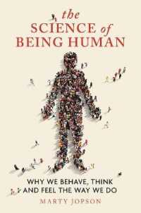 Link to an enlarged image of The Science of Being Human : Why We Behave, Think and Feel the Way We Do