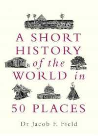Link to an enlarged image of Short History of the World in 50 Places -- Paperback (English Language Edition)
