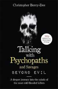 Link to an enlarged image of Talking with Psychopaths and Savages: Beyond Evil : From the Uk's No. 1 True Crime author -- Paperback / softback