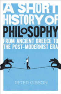 Link to an enlarged image of Short History of Philosophy : From Ancient Greece to the Post-modernist Era -- Paperback / softback