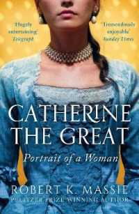 Link to an enlarged image of Catherine the Great : Portrait of a Woman -- Paperback / softback (Reissue)