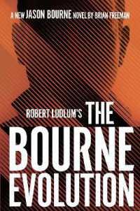 Link to an enlarged image of Robert Ludlum's(Tm) the Bourne Evolution (Jason Bourne) -- Paperback (English Language Edition)