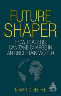 Link to an enlarged image of Future Shaper : How Leaders Can Take Charge in an Uncertain World (Kogan Page Inspire)