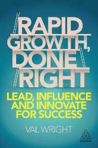 Link to an enlarged image of Rapid Growth, Done Right : Lead, Influence and Innovate for Success