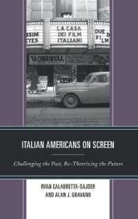 Link to an enlarged image of Italian Americans on Screen : Challenging the Past, Re-theorizing the Future (Media, Culture, and the Arts)