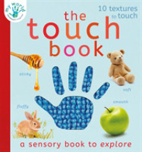 Link to an enlarged image of Touch Book : a sensory book to explore (My World) -- Novelty book