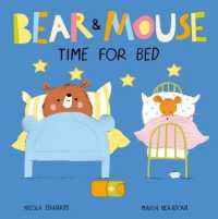 Link to an enlarged image of Bear and Mouse Time for Bed (Bear and Mouse) -- Novelty book