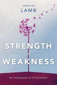 Link to an enlarged image of Strength in Weakness: An Introduction to 2 Corinthians