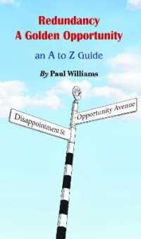 Link to an enlarged image of Redundancy - A Golden Opportunity: An A to Z Guide