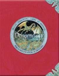 Link to an enlarged image of Dragonology -- Hardback