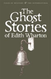 Link to an enlarged image of Ghost Stories of Edith Wharton (Tales of Mystery & the Supernatural) -- Paperback / softback