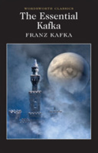 Link to an enlarged image of Essential Kafka : The Castle; the Trial; Metamorphosis and Other Stories (Wordsworth Classics) -- Paperback / softback (English Language Edition) (UK ed.)