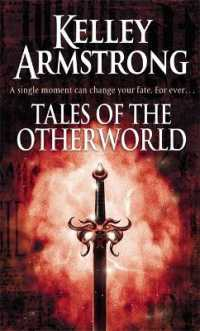 Link to an enlarged image of Tales of the Otherworld : Book 2 of the Tales of the Otherworld Series (Otherworld Tales) -- Paperback / softback
