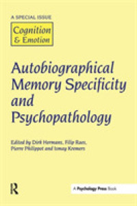 Link to an enlarged image of Autobiographical Memory Specificity and Psychopathology : A Special Issue of Cognition & Emotion <20>