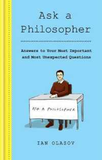 Ask a Philosopher Answers to Your Most Important - and Most Unexpected - Questions 9781841815015