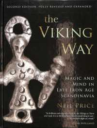 Link to an enlarged image of The Viking Way : Magic and Mind in Late Iron Age Scandinavia (2nd)