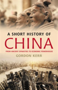 Link to an enlarged image of A Short History of China : From Ancient Dynasties to Economic Powerhouse (Short History)