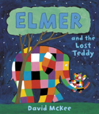 Link to an enlarged image of Elmer and the Lost Teddy (Elmer Picture Books) -- Paperback / softback