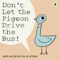 Link to an enlarged image of Don't Let the Pigeon Drive the Bus! -- Paperback / softback