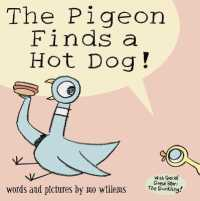 Link to an enlarged image of Pigeon Finds a Hot Dog! -- Paperback / softback