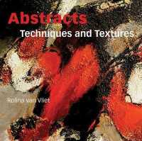 Link to an enlarged image of Abstracts : Techniques and Textures