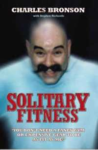 Link to an enlarged image of Solitary Fitness (New)