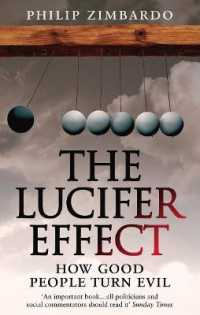 Link to an enlarged image of Lucifer Effect : How Good People Turn Evil -- Paperback / softback