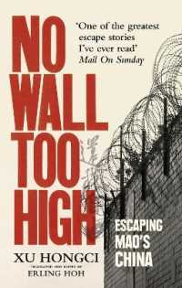 Link to an enlarged image of No Wall Too High : One Man's Extraordinary Escape from Mao's Infamous Labour Camps -- Paperback / softback