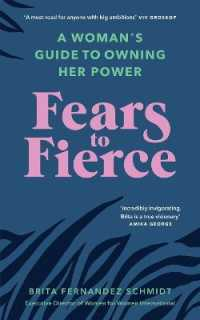 Link to an enlarged image of Fears to Fierce : A Womans Guide to Owning Her Power