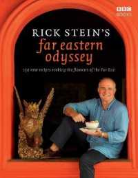 Link to an enlarged image of Rick Stein's Far Eastern Odyssey : 150 New Recipes Evoking the Flavours of the Far East