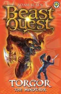 Link to an enlarged image of Beast Quest: Torgor the Minotaur : Series 3 Book 1 (Beast Quest) -- Paperback / softback