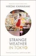 Link to an enlarged image of Strange Weather in Tokyo -- Paperback / softback