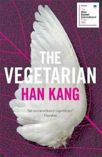 The Vegetarian A Novel 9781846276033