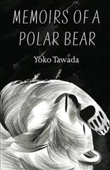 Link to an enlarged image of Memoirs of a Polar Bear -- Paperback / softback