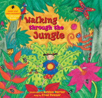 Link to an enlarged image of Walking through the Jungle (Barefoot Books Singalongs) (Paperback + Spoken Word Compact Disc)