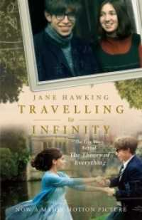 Link to an enlarged image of Travelling to Infinity : My Life with Stephen: the True Story Behind the Theory of Everything (New Media Tie In)