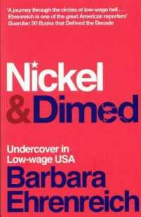 Link to an enlarged image of Nickel and Dimed : Undercover in Low-wage America -- Paperback / softback