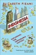 Link to an enlarged image of Indonesia Etc. : Exploring the Improbable Nation -- Paperback / softback