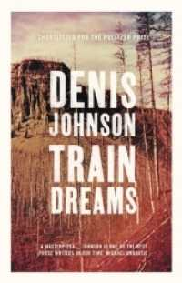 Link to an enlarged image of Train Dreams -- Paperback / softback