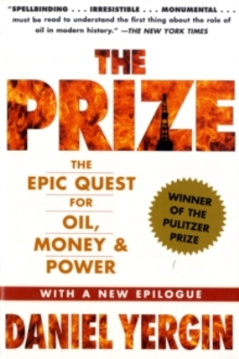 Link to an enlarged image of Prize : The Epic Quest for Oil, Money & Power -- Paperback / softback (Re-issue)
