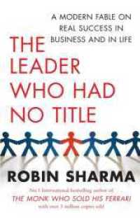 Link to an enlarged image of Leader Who Had No Title : A Modern Fable on Real Success in Business and in Life -- Paperback / softback