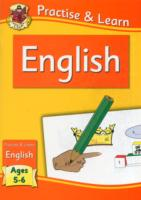 New Practise & Learn: English for Ages 5... by Cgp Books Cgp Books
