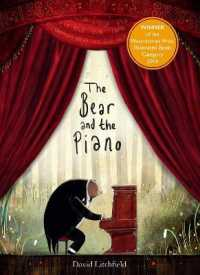 Bear and the Piano PB 9781847807182