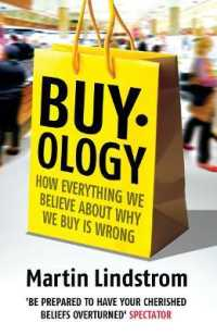 Link to an enlarged image of Buyology : How Everything We Believe about Why We Buy is Wrong -- Paperback / softback