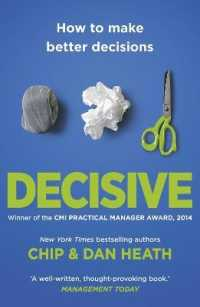 Link to an enlarged image of Decisive : How to Make Better Decisions -- Paperback / softback