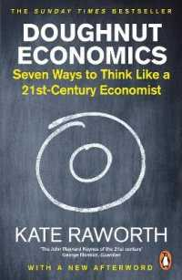 Link to an enlarged image of Doughnut Economics : Seven Ways to Think Like a 21st-century Economist -- Paperback / softback