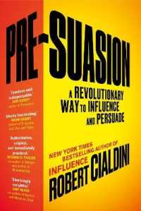 Link to an enlarged image of Pre-suasion : A Revolutionary Way to Influence and Persuade -- Paperback / softback